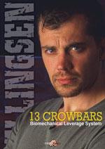 13 Crowbars , Ray Ellingsen