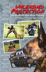 Unleashed Protection: Advanced K9 Training, Dale Comstock