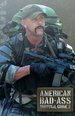 American Bad-Ass Survival Guide 3, Dale Comstock