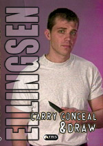 Carry, Conceal and Draw, Ray Ellingsen