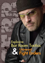 Explosive Bar Room Tactics, Mike Serr