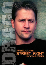 Hardcore Street Fighting, Bruce Drago
