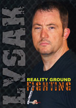 Reality Ground Fighting, Walt Lysak
