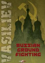Russian Ground Fighting, Vladimir Vasiliev