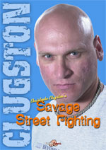 Savage Street Fighting, Christophe Clugston