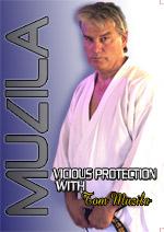 Vicious Protection, Tom Muzila